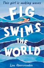 Fig Swims the World by Lou Abercrombie