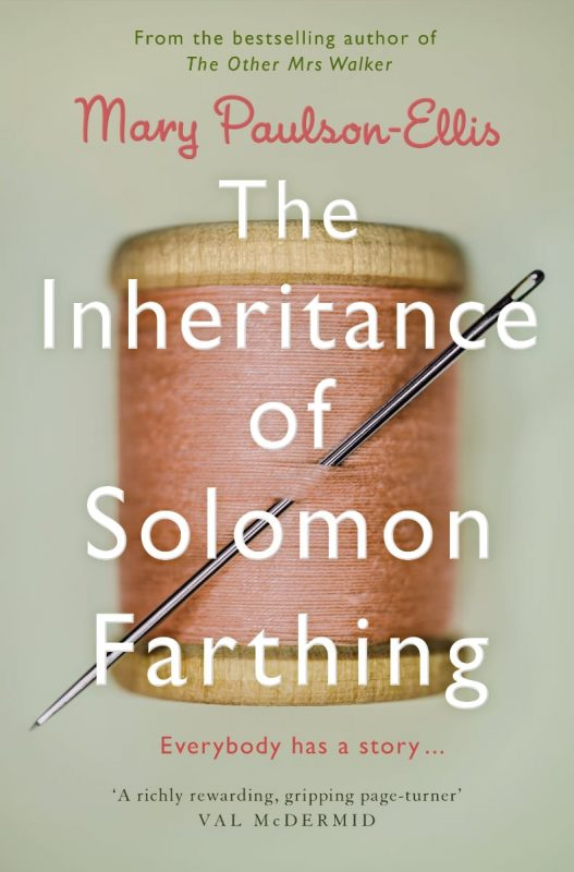 The Inheritance of Solomon Farthing by Mary Paulson-Ellis