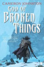 God of Broken Things by Cameron Johnston