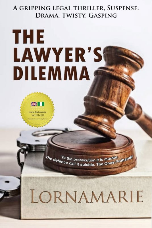 The Lawyers Dilemma by Lorna Marie