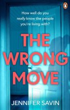 The Wrong Move by Jennifer Savin