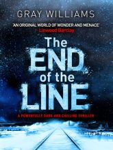 The End of the Line by Gray Williams
