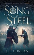 A Song of Steel by J. C. Duncan